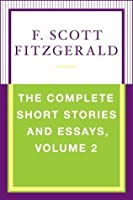 The Complete Short Stories and Essays, Volume 2