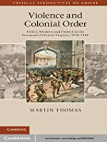 Violence and Colonial Order (Critical Perspectives on Empire)