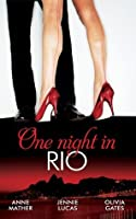 One Night in... Rio (Mills & Boon M&B): The Brazilian Millionaire's Love-Child / Virgin Mistress, Scandalous Love-Child / The Surgeon's Runaway Bride (Mills & Boon Special Releases)