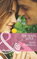 Ten Years Later... (Matchmaking Mamas #10)