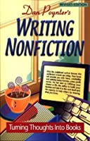 Writing Nonfiction: Turning Thoughts into Books (Writing Nonfiction)