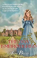 The Day Embroidered