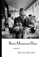 Black Mountain Days