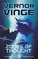 Zones of Thought: A Fire Upon the Deep / A Deepness in the Sky (Vernor Vinge Omnibus)