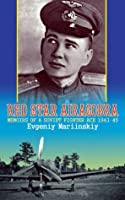 Red Star Airacobra: Memoirs of a Soviet Fighter Ace 1941-45: v. 2