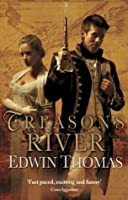 Treason's River (Reluctant Adventures of Lieutenant Martin Jerrold, #3)