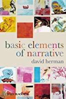 Basic Elements of Narrative: What's the Story?