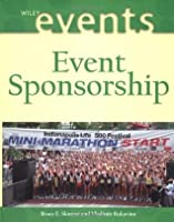 Event Sponsorship (The Wiley Event Management Series)