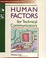 Human Factors for Technical Communicators (Wiley Technical Communation Library)