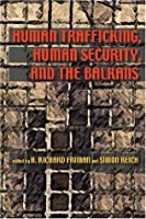 Human Trafficking, Human Security, and the Balkans (The Security Continuum)