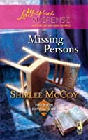 Missing Persons (Reunion Revelations, Book 2) (Steeple Hill Love Inspired Suspense #88)