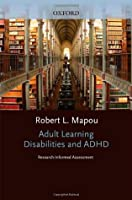 Adult Learning Disabilities and ADHD: Research-Informed Assessment (Oxford Workshop)
