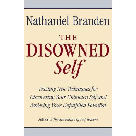 the six pillars of self esteem by nathaniel branden The definitive work on self-esteem by the leading pioneer in the field - the six pillars of self-esteem by nathaniel branden.