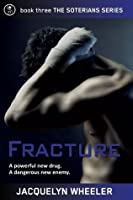 Fracture (The Soterians)