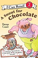 Grandpa Spanielson's Chicken Pox Stories: A Snout for Chocolate: I Can Read Level 2 (I Can Read Book 2)