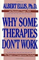 Why Some Therapies Don't Work: The Dangers of Transpersonal Psychology (Psychology Series)