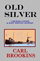 Old Silver (Michael Tanner)