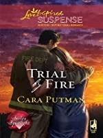 Trial by Fire (Mills & Boon Love Inspired Suspense)