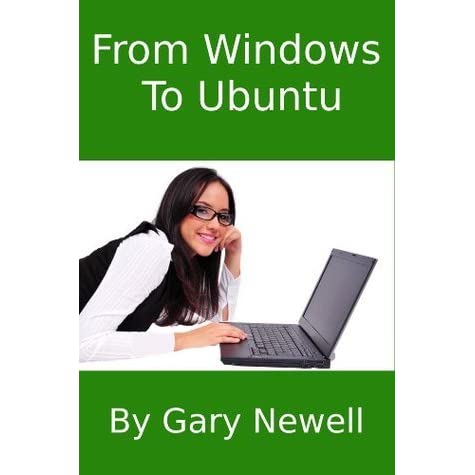 From windows to ubuntu by gary newell reviews for Window quotes goodreads