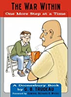 War Within: One More Step at a Time (Doonesbury Books (Andrews & McMeel))