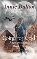Going for Gold (Angel Academy)