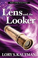 The Lens and the Looker (The Verona Trilogy)