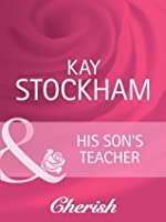 His Son's Teacher (The Tulanes of Tennessee - Book 2)