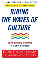 Riding the Waves of Culture: Understanding Diversity in Global Business: Understanding Cultural Diversity in Business