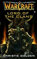 Warcraft: Lord of the Clans