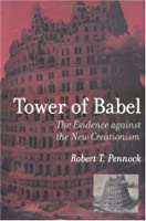 Tower of Babel: The Evidence against the New Creationism (Bradford Books)