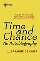 Time and Chance: An Autobiography