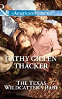 The Texas Wildcatter's Baby (McCabe Homecoming - Book 4)