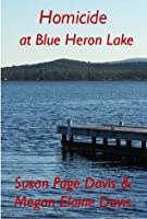 Homicide at Blue Heron Lake (The Mainely Mysteries Series)