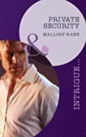 Private Security (The Delancey Dynasty, #3)