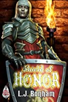 Shield of Honor (Shields of Honor)