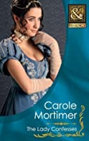 The Lady Confesses (Harlequin Historical)