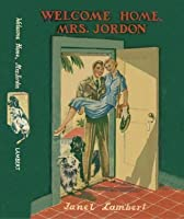 Welcome Home Mrs. Jordon (Tippy Parrish Series)