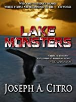Lake Monsters (Hardscrabble Books)