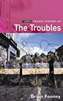 O'Brien Pocket History of The Troubles (Pocket Books)