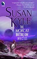 The Morcai Battalion: Invictus (Luna)