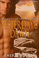 Yesterday's Dawn (Hunters of the Ice Age)