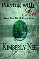 Playing with Fire (The McKenzie Brothers)