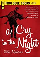 A Cry in the Night (Prologue Books)