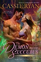 The Demon and the Succubus (Sisters of Darnkness, #2)