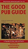 The Good Pub Guide 2002