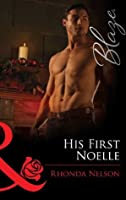 His First Noelle (Men Out of Uniform - Book 13)