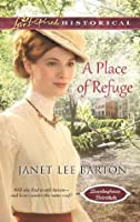 A Place of Refuge (Mills & Boon Love Inspired Historical) (Boardinghouse Betrothals - Book 2)