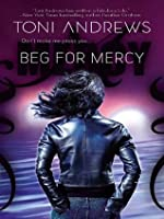 Beg For Mercy (Mercy Hollings, #1)
