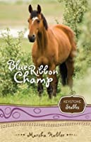 Blue Ribbon Champ (Keystone Stables #6)