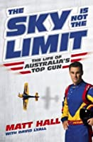 The Sky Is Not The Limit The Life of Australia's Top Gun